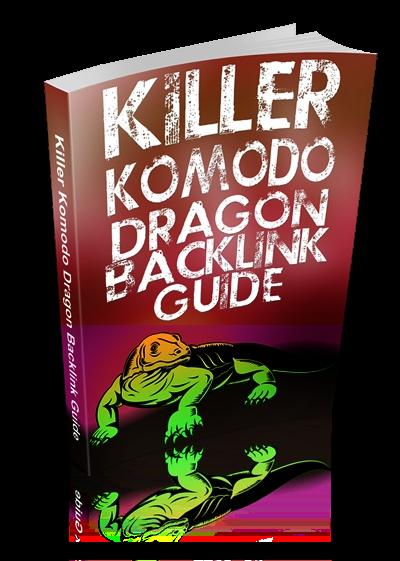 Review : Killer Komodo Dragon Backlink Guide